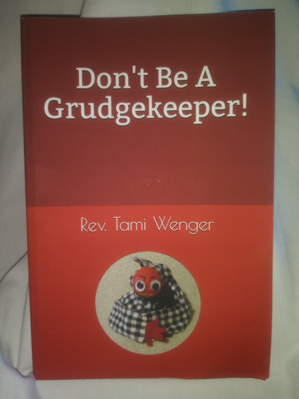 Don't Be a Grudgekeeper!